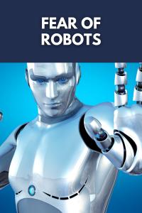 Fear of Robots 2021