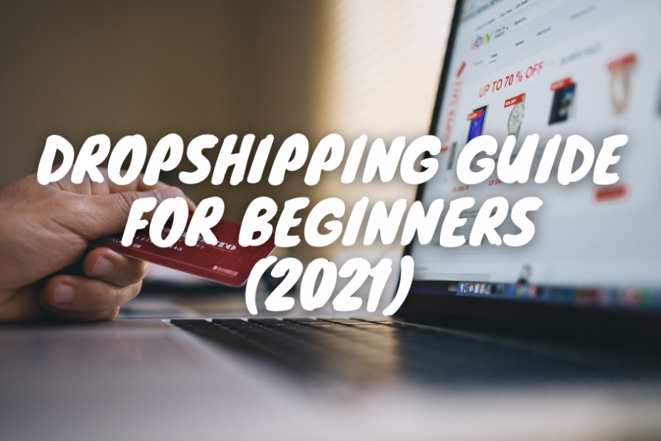 Dropshipping guide 2021